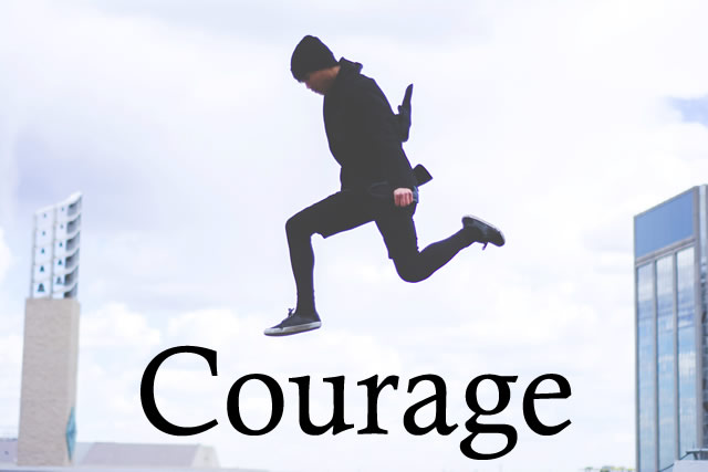 importance of courage in a society When we are kids, courage comes from superheros taking down bad guys and saving the world and as we get older, we hear of the mesmerizing accomplishments of courageous people who fight in wars, spur massive social change, and save lives.